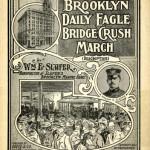 Brooklyn Daily Eagle Bridge Crush March
