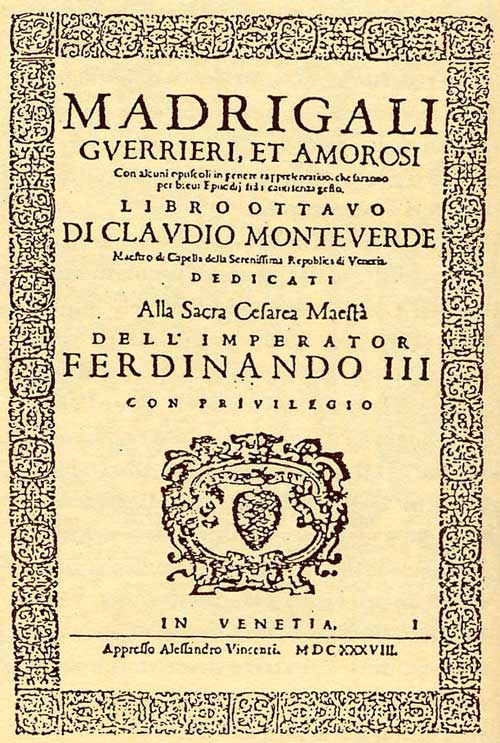Monteverdi's 8th book of madrigals. Claudio Monteverdi 450th anniversary